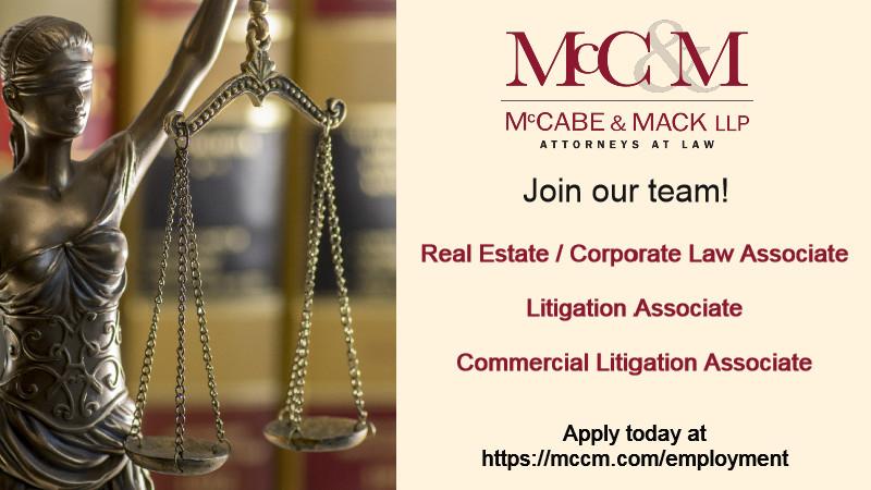 Real Estate/Corporate Law Associate, Litigation Associate, Commercial Litigation Associate