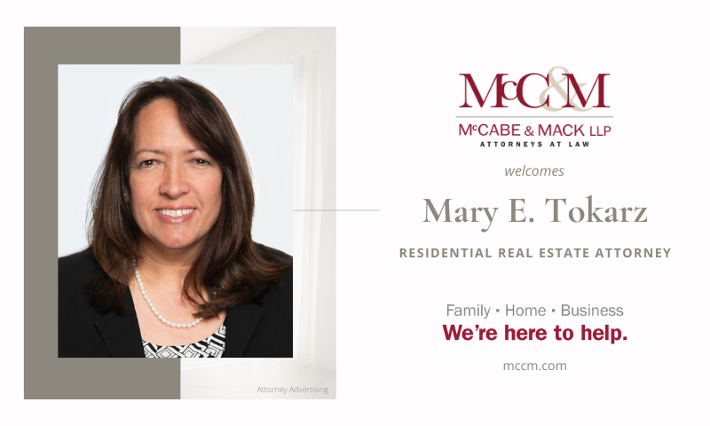McCabe & Mack LLP Welcomes Mary E. Tokarz, Residential Real Estate Attorney