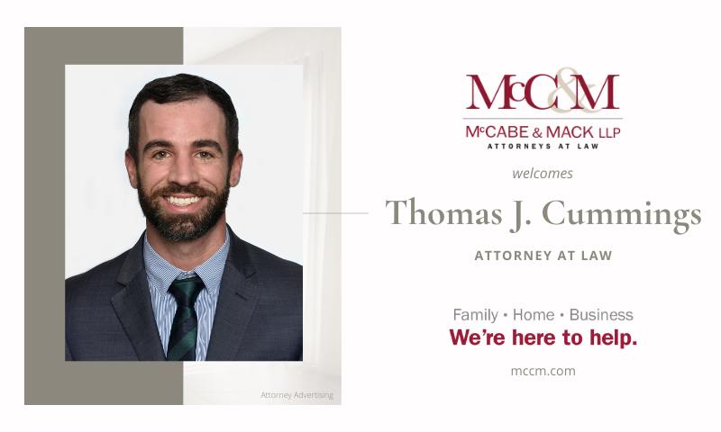 Thomas J. Cummings Joins McCabe & Mack LLP