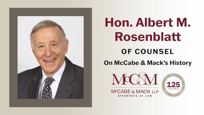 Hon. Albert M. Rosenblatt on McCabe and Mack History
